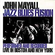 Jazz Blues Fusion [Import] , John Mayall