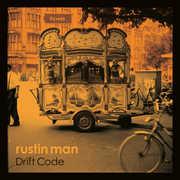Drift Code , Rustin Man