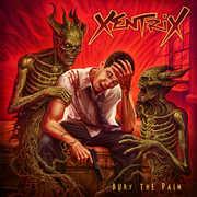 Bury The Pain , Xentrix