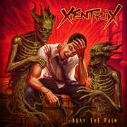 Bury The Pain , Xentrix