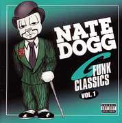 Nate Dogg G Funk Classics, Vol. 1 [Explicit Content] , Nate Dogg