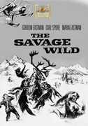 The Savage Wild , Gordon Eastman