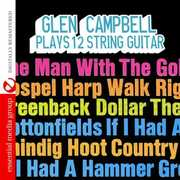 Plays 12 String Guitar , Glen Campbell