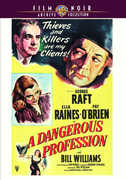 A Dangerous Profession , George Raft