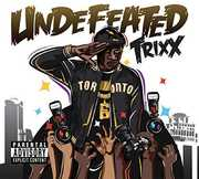 Undefeated [Import] , Trixx