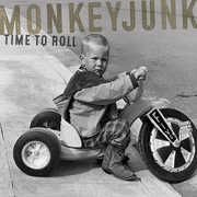 Time To Roll , MonkeyJunk