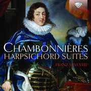 Chambonnieres: Harpsichord Suites