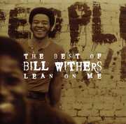 Lean On Me: The Best Of Bill Withers , Bill Withers