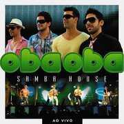 Oba Oba Samba House Ao Vivo [Import] , Oba Oba Samba House Ao Vivo