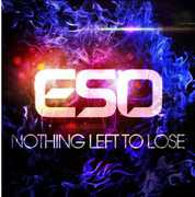 Nothing Left to Lose [Import] , Eso