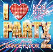 I Love Party 2 Welcome 2 Da Dance Floor /  Various [Import] , Various Artists