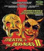Theatre of the Deranged II , Shawn C. Phillips