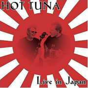 Live in Japan , Hot Tuna