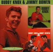 Buddy Knox /  Buddy Knox & Jimmy Bowen