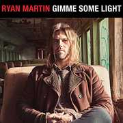 Gimme Some Light , Ryan Martin