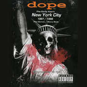 The Early Years New York City 1997/ 1998 , Dope