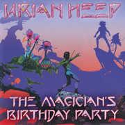 Magician's Birthday Party , Uriah Heep