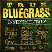 True Bluegrass Instrumentals , Various Artists