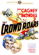 The Crowd Roars , James Cagney