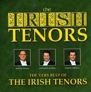 The Very Best Of The Irish Tenors , Irish Tenors