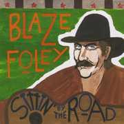 Sittin By The Road , Blaze Foley