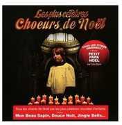 Plus Celebres Choeurs de Noel [Import] , Various Artists