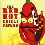 THE RED HOT CHILLI PIPERS , The Red Hot Chilli Pipers