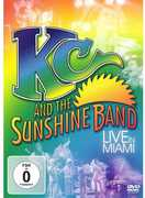 Live in Miami , KC & the Sunshine Band