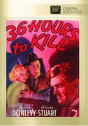 36 Hours to Kill , Brian Donlevy