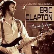 Early Days , Eric Clapton