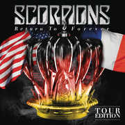 Return to Forever (Tour Edition) , Scorpions