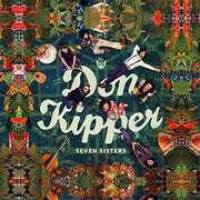 Seven Sisters , Don Kipper
