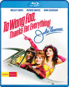 To Wong Foo, Thanks for Everything! Julie Newmar , Patrick Swayze