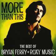 More Than This: Best Of (eng) [Import] , Bryan Ferry