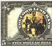 Five Dollar Bill , Corb Lund