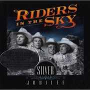 Silver Jubilee , Riders in the Sky