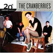 20th Century Masters: Millennium Collection , The Cranberries