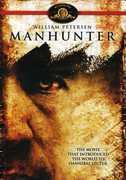 Manhunter , William Petersen