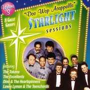 Doo Wop Acappella Starlight Sessions, Vol. 3