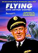 Aviation: Flying with Arthur Godfrey , Arthur Godfrey