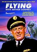 Aviation: Flying with Arthur Godfrey , Arthur Godfrey