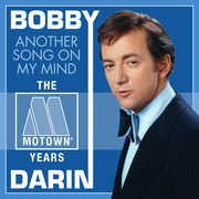 Another Song on My Mind: The Motown Years , Bobby Darin