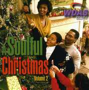 A Soulful Christmas Vol.2: WDAS 105.3 FM Philadelphia
