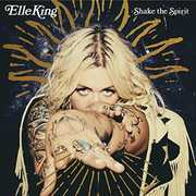Shake The Spirit , Elle King