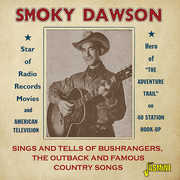 Sings & Tells Of Bushrangers Outback & Famous Country Songs [Import] , Smoky Dawson