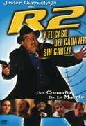 R2 y El Caso Del Cadaver Sin Cabeza , Javier Garruchaga