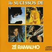 16 Sucessos [Import] , Zé Ramalho