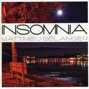 Insomnia [Import] , Matthieu Belanger