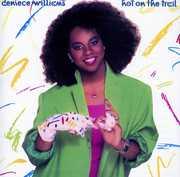 Hot On The Trail (Bonus Tracks Edition) , Denice Williams