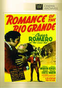 Romance of the Rio Grande , Cesar Romero